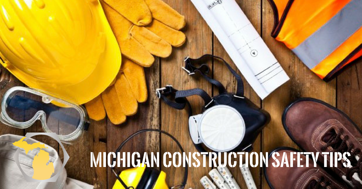 Michigan Construction Safety Tips